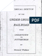 Historical Sketch of the Underground Railroad from Uniontown to Pittsburgh, by Howard Wallace