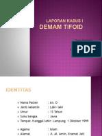 Preskas- Demam Tifoid Ppt