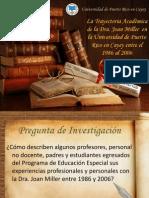 La Trayectoria Académica de la Dra. Joan Miller en la Universidad de Puerto Rico en Cayey entre el 1986 al 2006