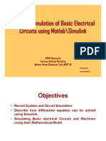 Dynamic Simulation of Basic Electric Circuits and Mach