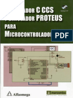 Compilador_C_Ccs_Y_Simulador_Proteus_Para_Microcontroladores_Pic.pdf