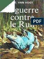 Alfred E. Van Vogt - La Guerre Contre Le Rull