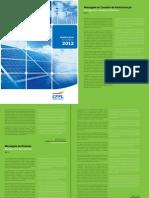 CPFL Renováveis. Relatório Anual 2012. (MZ Group)