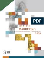 Health Marketing at CDC Report 2008