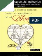 03 CMB Abril 2013 Invento Moderno Matrimonio Amor