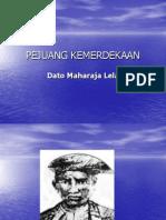 Dato Maharaja Lela