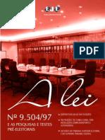 A Lei Nº 9.50497 e as Pesquisas e Testes Pré-Eleitorais Volume 02.pdf