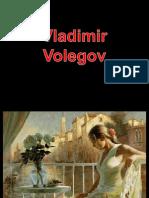 Vladimir Volegov Le Peintre Des Femmes