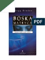 d8657ddd7a9ee4 Braden Gregg - Boska matryca. Łącząc naukę cuda i wiarę.pdf