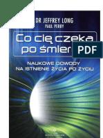 Long Jeffrey - Co cię czeka po śmierci.pdf