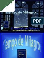 UCDM 03-Tiempo de Milagros