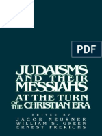 Jacob Neusner, William Scott Green, Ernest S. Frerichs-Judaisms and Their Messiahs at the Turn of the Christian Era(1988)