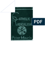 Catholic Radicalism by Peter Maurin