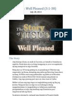 Part 4 - Well Pleased (Luke 3:1-38)