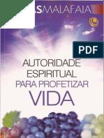 Autoridade Espiritual Para Profetizar Vida