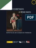 De Novohispanos a Mexicanos