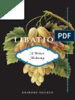 Libation, A Bitter Alchemy, by Deirdre Heekin (Book Preview)