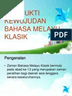 Dua Bukti Kewujudan Bahasa Melayu Klasik