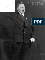 Hitler's Archive Images Of Speech Rehearsal.