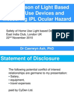 Comparison of Light Based Home Use Devices and Measuring IPL Ocular Hazard