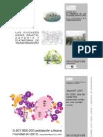 Las ciudades como objeto, soporte y plataforma de transformación