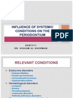 Influence of Systemic Conditions on the Periodontium