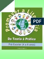 68090701 Promover a Literacia Vol I 4 a 6 Anos