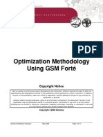 Optimization Methodology Using GSM Forte