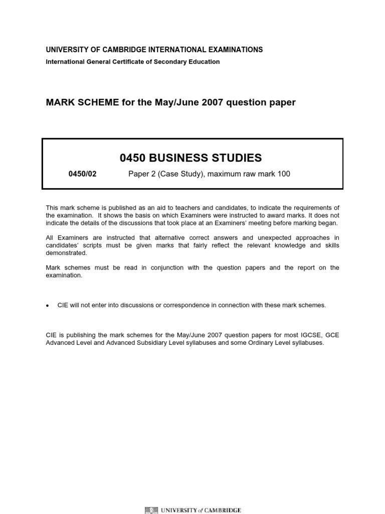 Cambridge igcse business studies mark scheme 2 summer 2007.