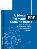 Educacao Permanente Entra Na Roda