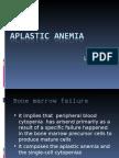 3 Lesson 3 - Aplastic Anemia