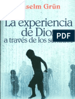 124117378 Grun Anselm La Experiencia de Dios a Traves de Los Sentidos