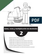 Matematica 6to - Unidad 2 - Suma, Resta y Multiplicacion de Decimales