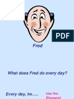 Fred Present Simple