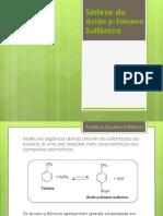 Síntese do ácido p-Tolueno Sulfônico
