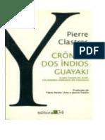 Clastres, Pierre - Crônica dos Índios Guayaki