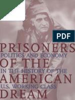 [Mike Davis] Prisoners of the American Dream