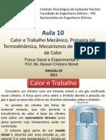 F2 Aula 10 Calor e Trabalho Primeira Lei da Termodinâmica Transferência de Calor vs97