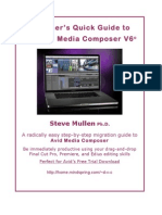 Switcher's Quick Guide to the Avid Media Composer V6©