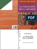 144960926 Becker Ernest La Negacion de La Muerte PDF