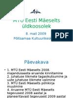 MTÜ Eesti Mäeselts üldkoosolek 2009 Tarmo