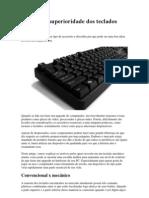 Entenda a superioridade dos teclados mecânicos