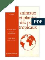 Leçons de choses Godier-Moreau 06 Animaux et plantes des pays tropicaux