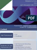 PRESENTATION ON .NET FRAMEWORK 2.0