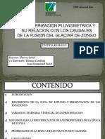 Caracterización pluviométrica y su relación con los caudales de la fusión del glaciar de Zongo