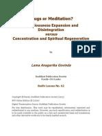 Drugs or Meditation