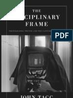 J Tagg - The Disciplinary Frame