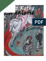 Franz Kafka - La Galerie