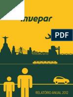 Invepar. Relatório Anual 2012 (MZ Group)