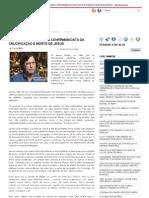 ASTRONOMIA E GEOLOGIA CONFIRMAM DATA DA CRUCIFICAÇÃO E MORTE DE JESUS ~ Wesley Moreira